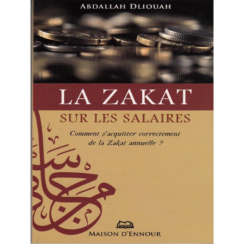 La zakat sur les salaires, comment s'acquitter correctement de la zakat annuelle?