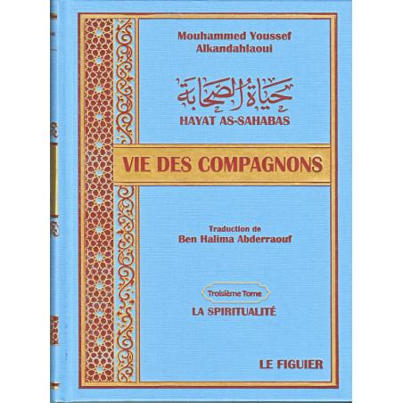 Vie des Compagnons d'après Youssef Alkandahlaoui