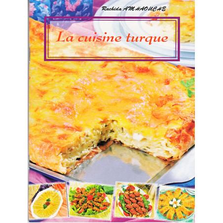 La cuisine turque d'après Rachida Amhaouche