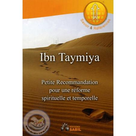 Petite recommandation pour une réforme spirituelle et temporelle d'après Ibn Taymiyya