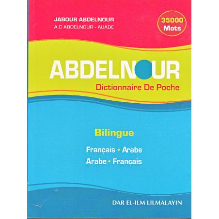 Dictionnaire de poche Abdelnour Arabe Français -35000 mots - d'après Jabour Abdelnour