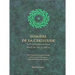 Lumière de la certitude, la vie du Prophète de l'Islam d'après Mohammed El-Khudhary