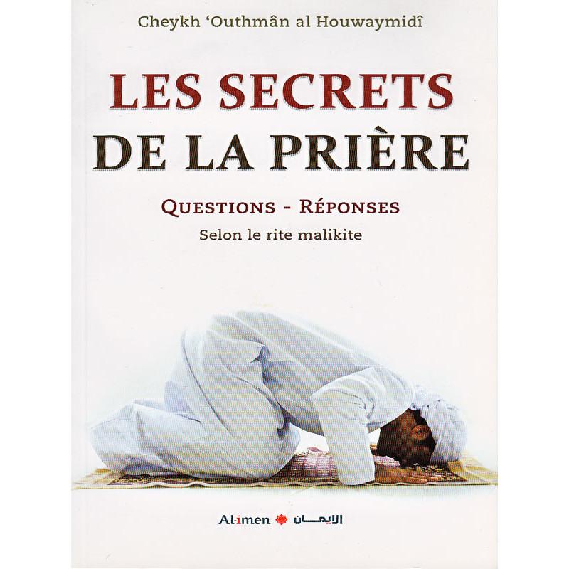 Les secrets de la prière, questions-réponses