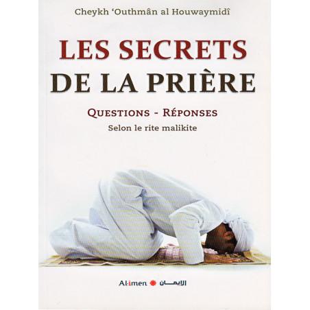 Les secrets de la prière, questions-réponses d'après cheikh al Houwaymidi