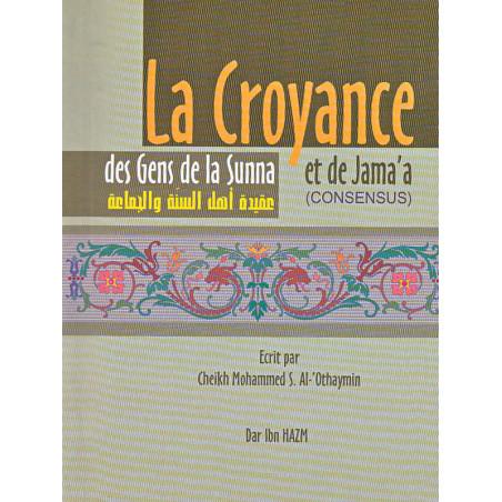 La croyance des gens de la Sunna et de Jama'a d'après Mohammed Al-'Othaymin