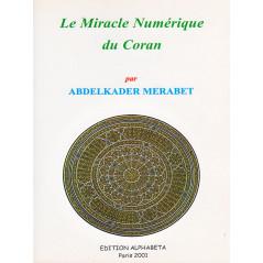 Le miracle numérique du Coran d'après Abdelkader Merabet