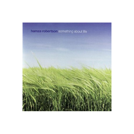 CD Something about life de Hamza Robertson