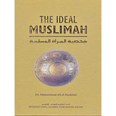 The ideal muslimah by Dr Muhammad Ali Al-Hashimi