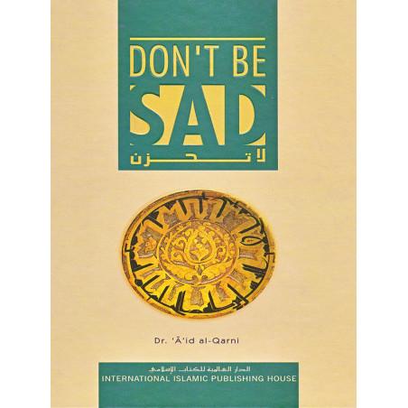 Don't be sad by Aid El-Qarni