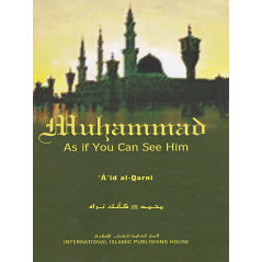 Muhammad as if you can see Him by 'Aid Al-Qarni