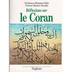 Réflexions sur le Coran d'après Mohamed Talbi et Maurice Bucaille