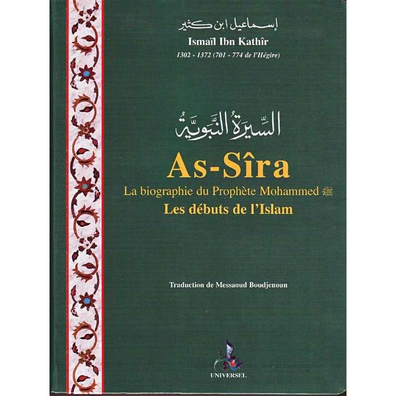 As-Sîra, la biographie du Prophète Mohammed, les début de l'Islam
