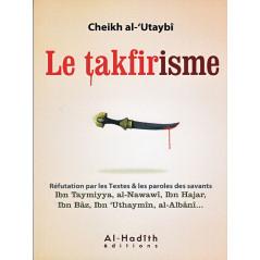 Le takfirisme d'après Al-Utaybi