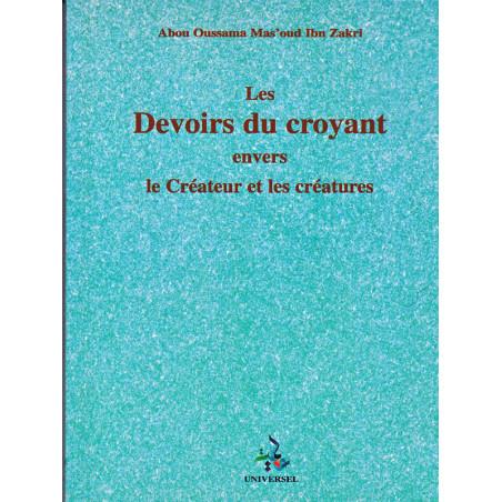 Les devoirs du croyant envers le Créateur et les créatures d'après Mas'oud Ibn Zakri