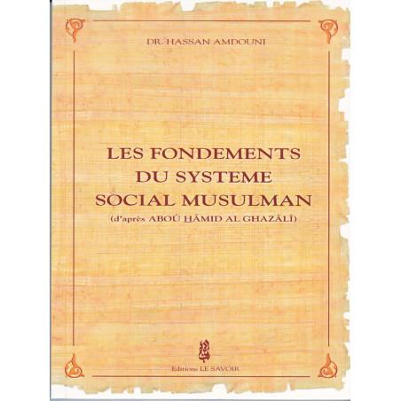 Les fondements du système social Musulman d'après Dr. Hassan Amdouni