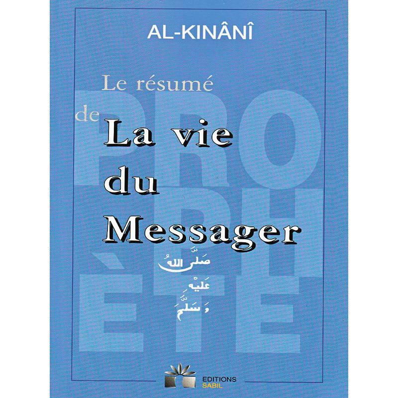 La vie du Messager