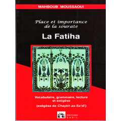 La fatiha : Place et importance d'après Mahboub Moussaoui