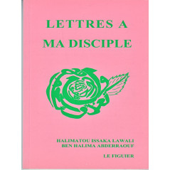 Lettres à ma disciple d'après Halimatou Abderraouf