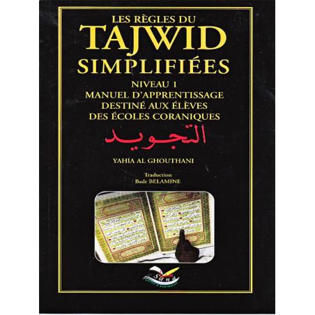 Les Règles du tajwid simplifiées d'après Yahia Al Ghouthani