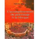 L'accomplissement du pelerinage a la Mecque