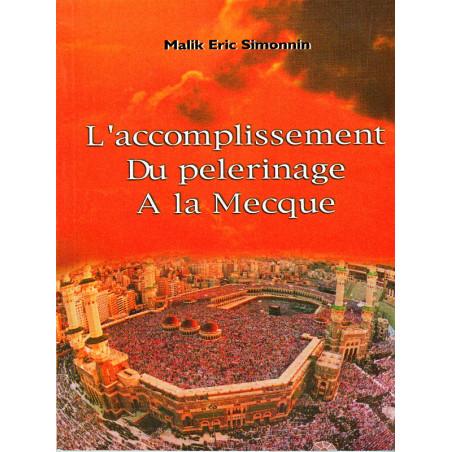 L'accomplissement du pélérinage a la Mecque