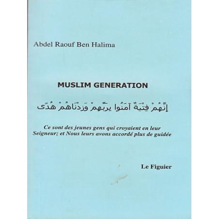 Muslim génération d'après Abdel Raouf Ben Halima