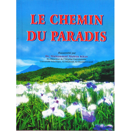 Le chemin du Paradis d'après Dr Muhammad Muhsin Khan