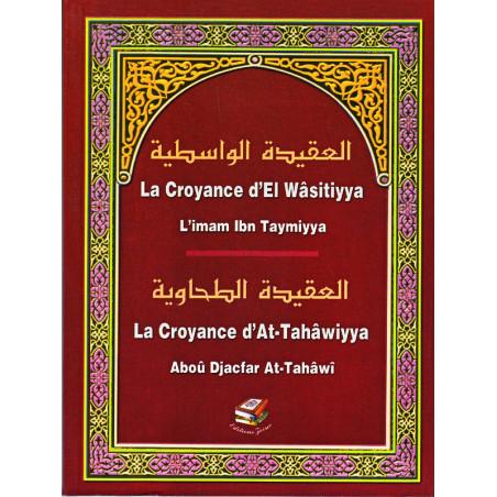 La croyance d'El Wasitiyya et La croyance d'At Tahawiyya