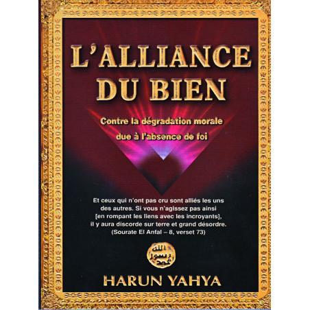 L'alliance du bien par Harun Yahya, Edition Sana