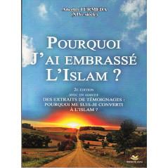 Pourquoi j'ai embrassé l'islam