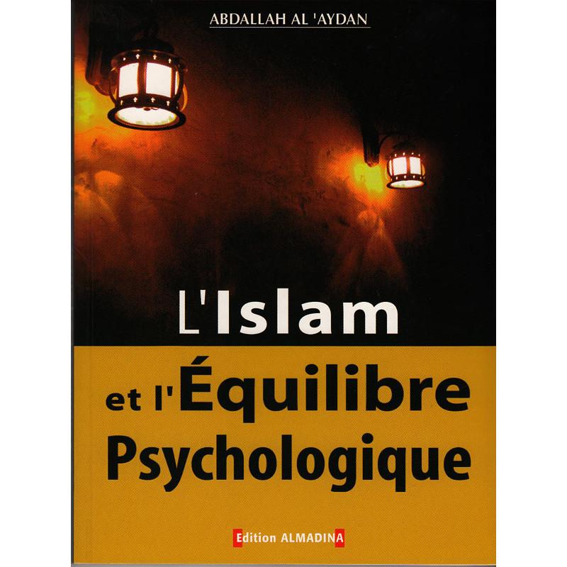 L'islam et L'Equilibre Psychologique