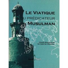 Le viatique du prédicateur musulman d'après Mouhammad Ibn Saleh