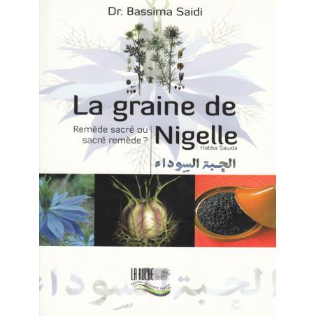La graine de Nigelle d'après Dr Bassima Saidi