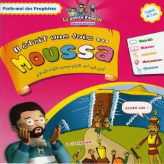 Parle moi des prophètes:MOUSSA