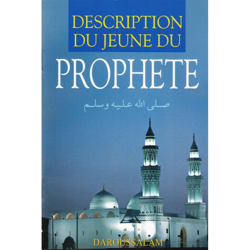 Description du jeûne du Prophète