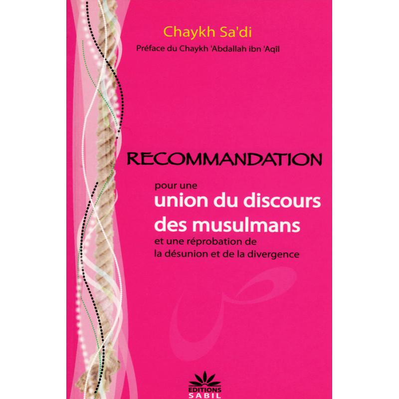Recommandation pour une union du discours des musulmans