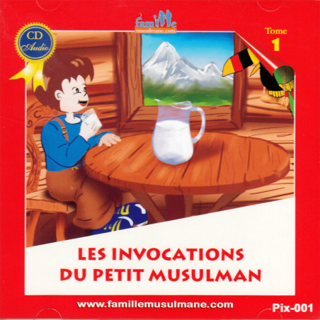 les invocations du petit musulman (CD)