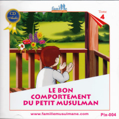 le bon comportement du petit musulman (CD)
