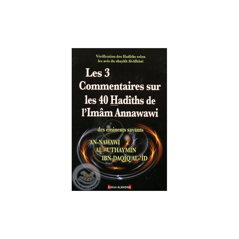 Les 3 commentaires sur les 40 Hadiths de l'Imam Annawawi sur Librairie Sana