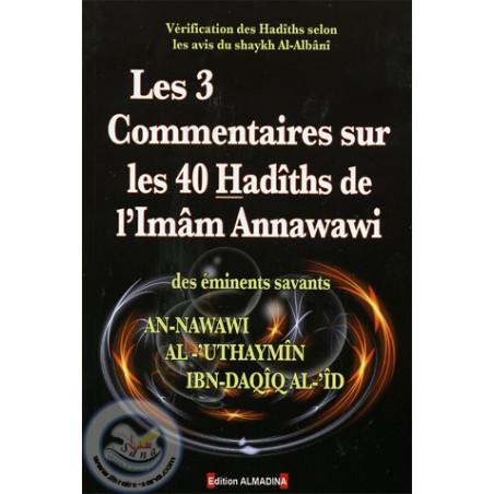 Les 3 commentaires sur les 40 Hadiths de l'Imam Annawawi