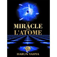 Le miracle de l'atome d'après Harun Yahya
