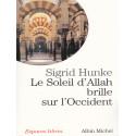 Le Soleil d'Allah brille sur l'occident d'après Sigrid Hunke