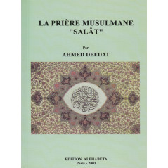 "La Prière Musulmane""Salat"" d' après Ahmed Deedat"