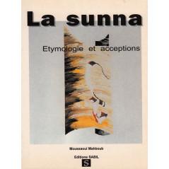 La Sunna, étymologie et acceptations d'après Mahboub Moussaoui