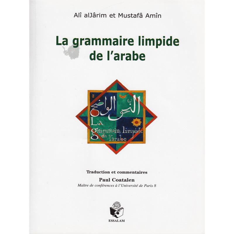 La grammaire limpide de l'arabe d'après Ali alJarim et Mustafa Amin