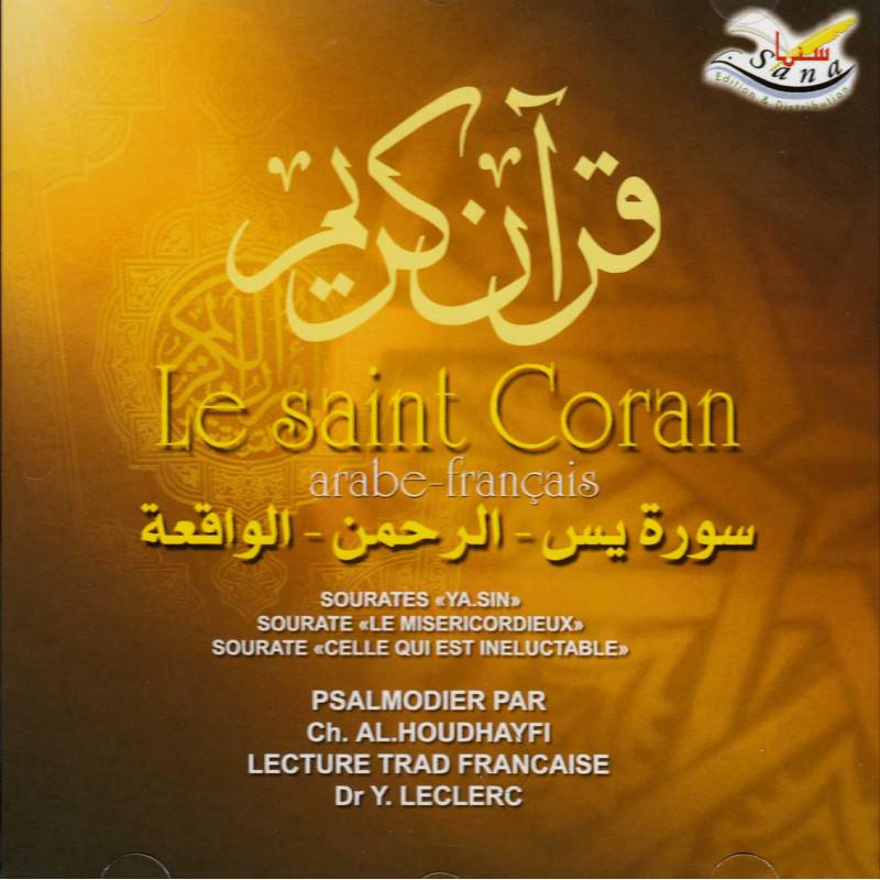 Coran - Yasin-Rahman-Waqi'a (AR/FR) par Al Houdhayfi