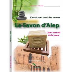 Le Savon d'Alep, l'ami naturel de la peau d'après Mahboubi Moussaoui