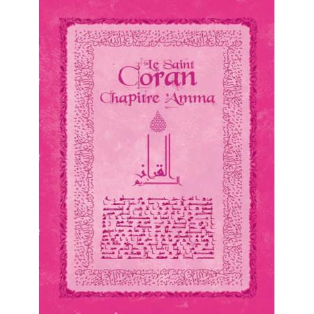 Saint Coran, chapitre 'Amma, (FR/AR), (rose)