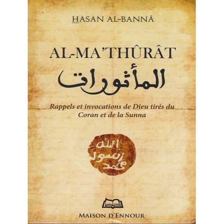 Al-Ma'thurat, rappels et invocations d'après Hassan Al-Banna
