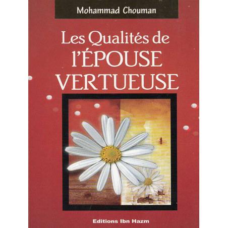 Les qualités de l'épouse vertueuse d'après Mohammed Chouman